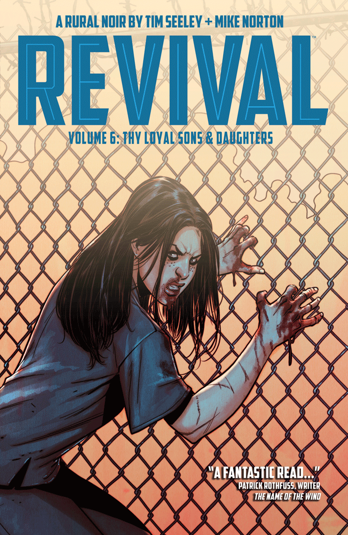 Revival TPB Vol 6 Thy Loyal Sons and Daughters (Collected)