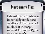 Mercenary Ties