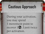 Cautious Approach