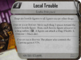 Local Trouble