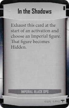 In the Shadows (Imperial Class Card)