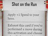 Shot on the Run