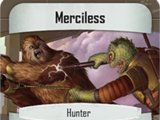 Merciless (Command Card)