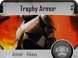 Trophy Armor