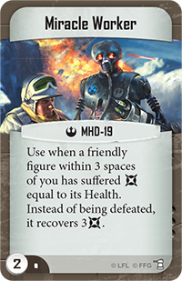 Miracle Worker (Command Card)
