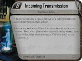 Incoming Transmission