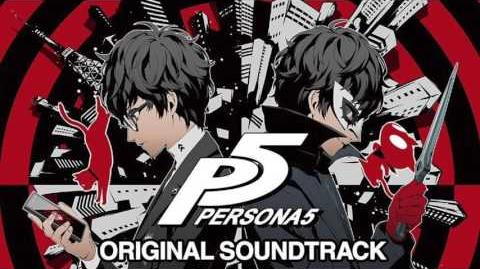 -Persona 5 OST- 01 - Wake Up, Get Up, Get Out There