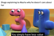 Less value
