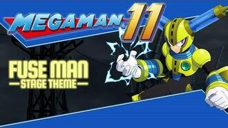 Mega_Man_11_OST_–_Fuse_Man_Stage_Theme