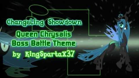 Changeling Showdown ~Queen Chrysalis Boss Theme~ 1,000 SUBS SPECIAL
