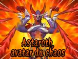Astaroth, Avatar du Chaos