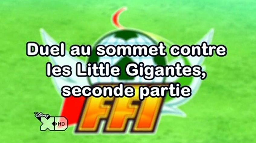 Inazuma Eleven 124 FR !Duel Au Sommet Contre Les Little Gigantes , deuxième partie!