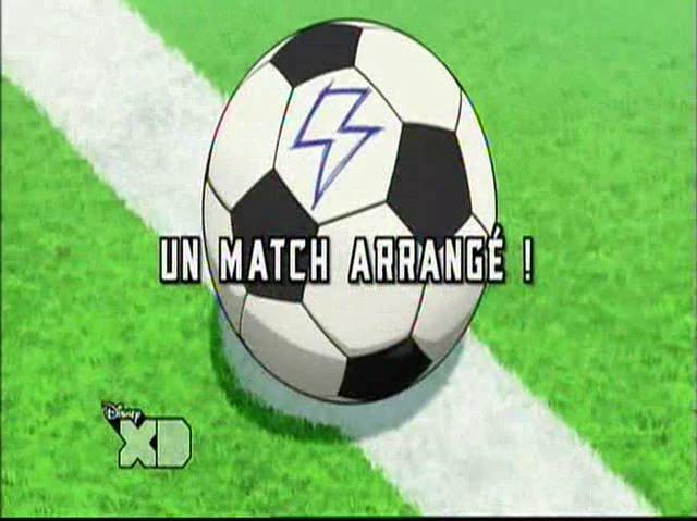 Inazuma_Eleven_Go_05_FR_!Un_Match_Arrangé_!