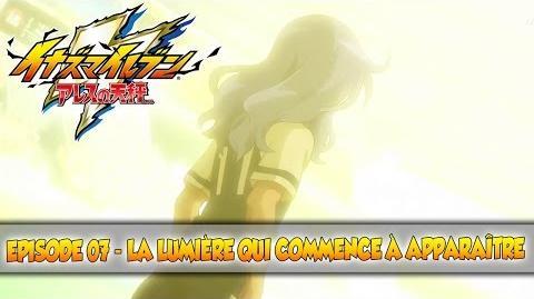 """Inazuma_Eleven_Ares_-_07_""""La_lumière_qui_commence_à_apparaître""""_-VOSTFR-"""