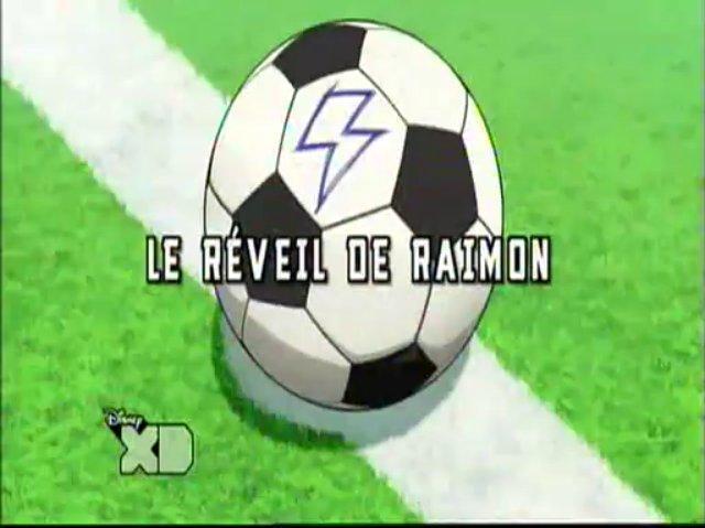 Inazuma_ElevenGo13_Fr_!Le_Réveil_De_Raimon_!