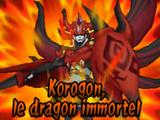 Korogon, Le Dragon Immortel