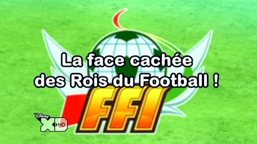 Inazuma_Eleven_112FR_!La_Face_Cachée_Des_Rois_Du_Football_!-0