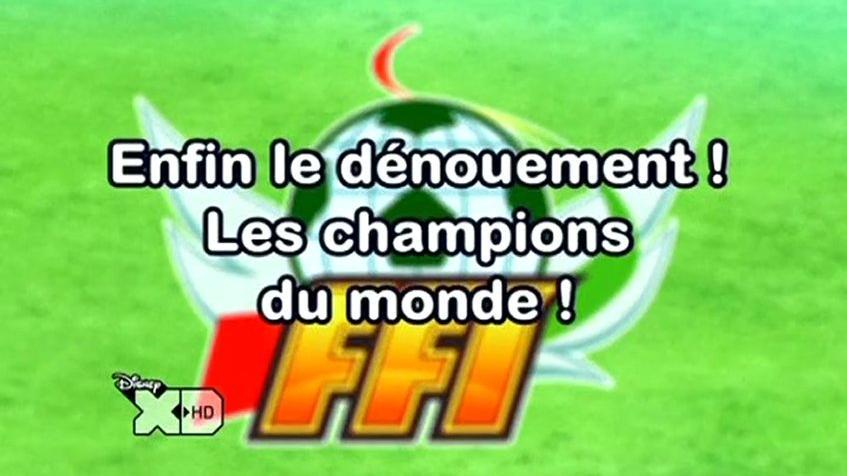 Inazuma Eleven 125 FR !Enfin !Le Dénouement! Les Champions Du Monde!