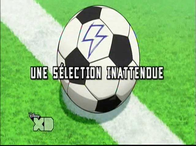 Inazuma_Eleven_GO_fr_04!_Une_Sélection_Inattendue!