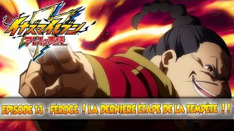 """Inazuma_Eleven_Ares_-_013_""""Féroce_!_La_dernière_étape_de_la_tempête_!!""""_(VOSTFR)"""