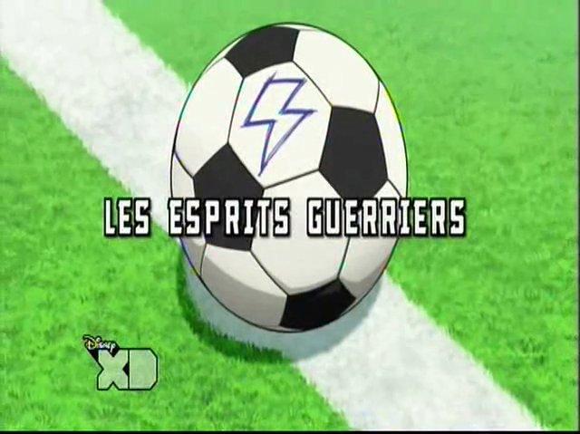 Inazuma_Eleven_Go_02_Fr!Les_Esprits_Guerriers!