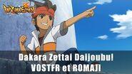 -VOSTFR--♫- Dakara Zettai Daijoubu! -- Inazuma Eleven Go