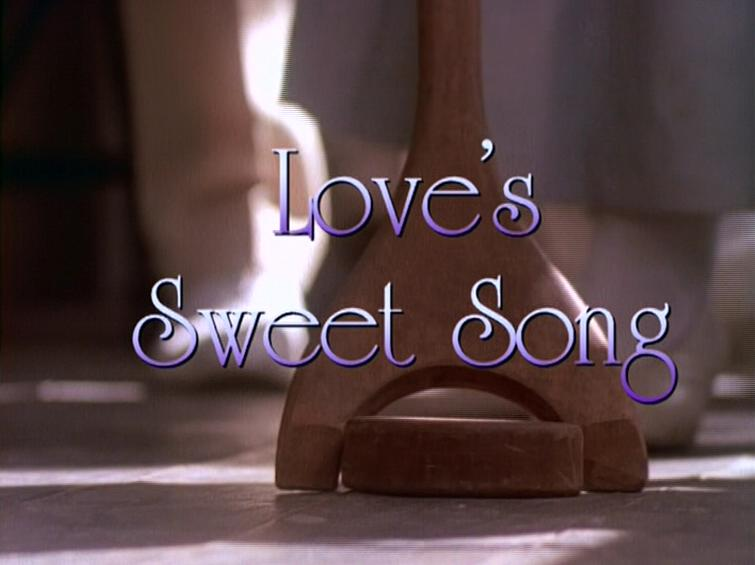 Love's Sweet Song