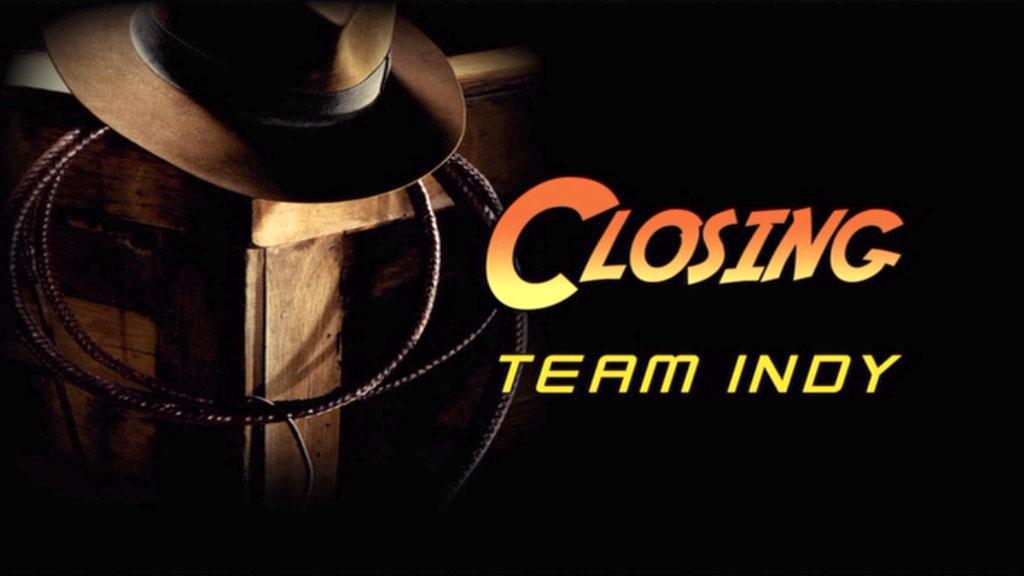 Closing: Team Indy