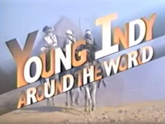 Young Indy: Around the World