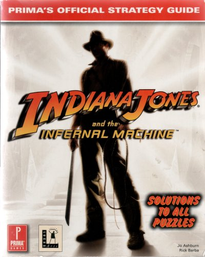 Indiana Jones and the Infernal Machine: Prima's Official Strategy Guide