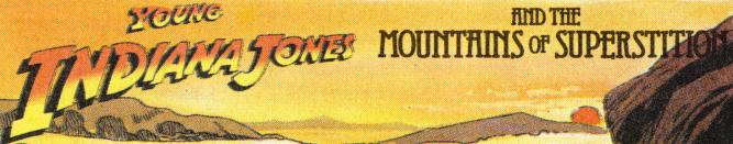 Young Indiana Jones and the Mountains of Superstition