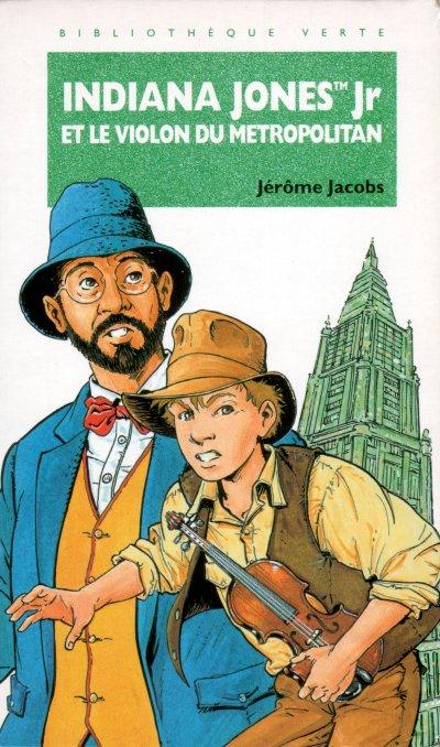 Indiana Jones Jr et le Violon du Metropolitan