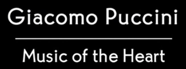 Giacomo Puccini - Music of the Heart