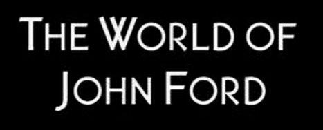 The World of John Ford