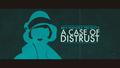 A Case of Distrust 1.png