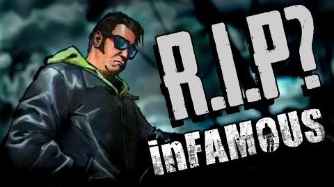 The Death of inFAMOUS..