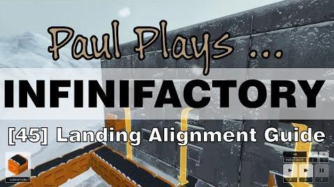 INFINIFACTORY - 45 - Landing Alignment Guide