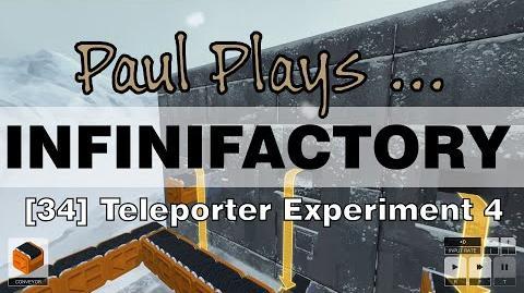 INFINIFACTORY - 34 - Teleporter Experiment 4