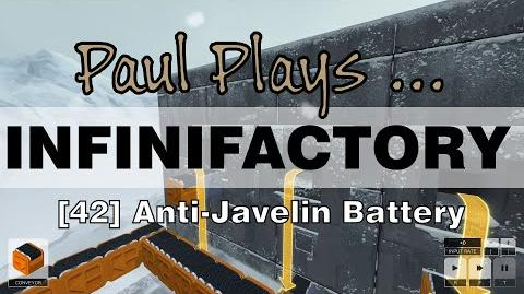 INFINIFACTORY - 42 - Anti Javelin Battery