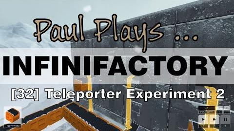INFINIFACTORY - 32 - Teleporter Experiment 2