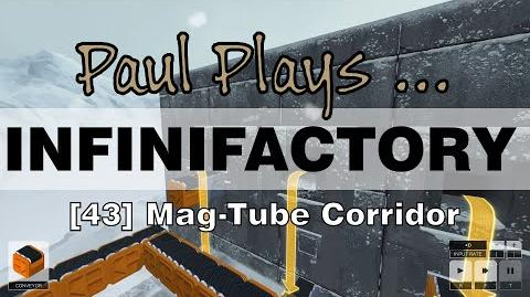 INFINIFACTORY - 43 - Mag Tube Corridor