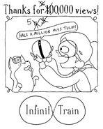 500,000 Views Infinity Train