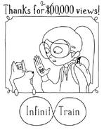 200,000 Views Infinity Train