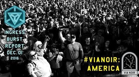 INGRESS_BURST_REPORT_VIANOIR_AMERICA_-_December_1_2016
