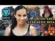 INGRESS REPORT - Enlightened Lead Aegis Nova - June 03 2016