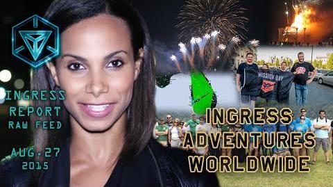 INGRESS_REPORT_-_Ingress_Adventures_Worldwide_-_Raw_Feed_August_27_2015