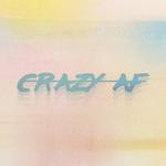 Crazy AF - Alternate Artwork
