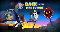 Back to the M.A.D Future.PNG