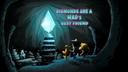 Diamonds are a MAD's Best Friend.PNG