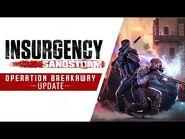 Insurgency- Sandstorm - Operation Breakaway Update Trailer